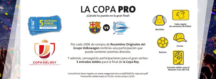 PRO Service final Copa del Rey 2017